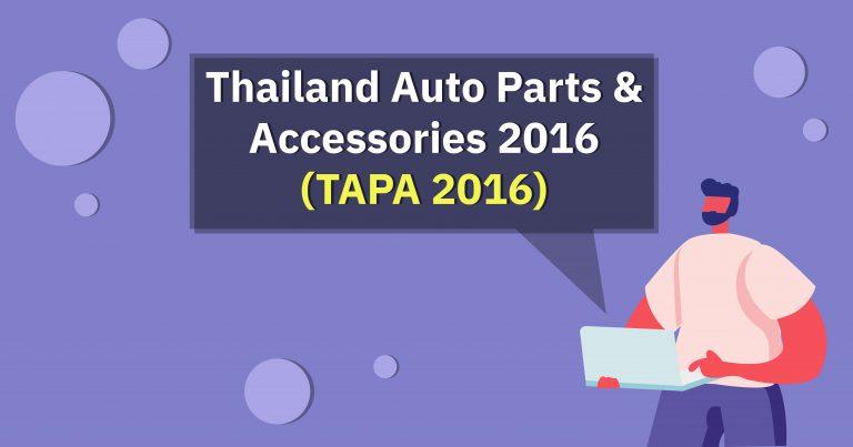 33 ThailandAutoParts 2016 22092015 TAIA สมาคมอุตสาหกรรมยานยนต์ไทย